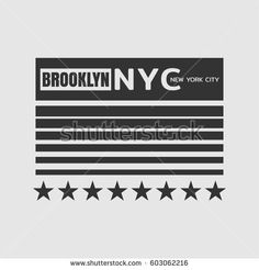 Vector illustration on the theme in New York City, Brooklyn. Typography, t-shirt graphics, poster, print, banner, flyer, postcard Brooklyn Nyc, Black And White Prints, Tee Shirt Designs, Slogan, Shirt Style, Leo, Print Design, Surfing, Banner