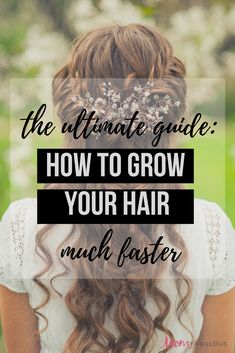 Are you looking for tips on how to grow your hair faster? Welcome to the Ultimate Guide! Whether you're wanting to see some results in a week or in a month, these tips will help. From how to do it the natural way., to vitamins and supplements that can help. #hair #growhair #natural #hairstyles #hairgrowth