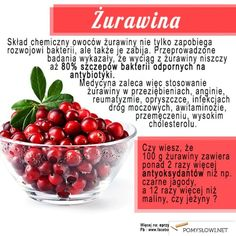 ŻURAWINA - malutkie, czerwone owoce o niesamowitych właściwościach leczniczych - Pomyslowi.net Healthy Style, Healthy Tips, Healthy Eating, Healthy Recipes, Wellness Tips, Health And Wellness, Health Fitness, First Health, Naturopathy