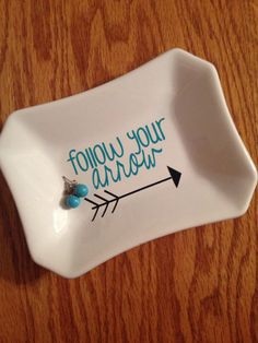 Follow Your Arrow Jewelry Dish  by FrillyFarmDesigns on Etsy, $8.00.... This is perfect lol. For my green arrow obsession