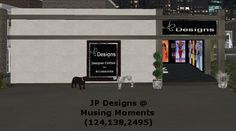 JP Designs takes pleasure in announcing the opening of our new Satellite shop located at: Musing Moments Please stop by and be sure to tour the entire area as it is very well done! Mesh Clothing, Very Well, Virtual World, Jay, Tours, In This Moment, Design, Shopping