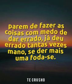 Se arrisca... Fica comigo, por favor! Cheer Me Up, Im Sad, Sad Girl, S Quote, Just Love, Haha, Thats Not My, Fitness Motivation, Feelings