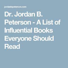 Dr. Jordan B. Peterson - A List of Influential Books Everyone Should Read