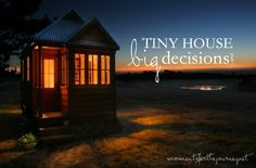 Living in a tiny house is my dream. I long for the simplicity and sense of freedom that they offer. I only want what i need and find beautiful in my life and home. The tiny house dream can indeed b...