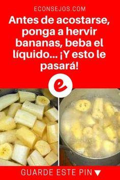 Banana y canela | Antes de acostarse, ponga a hervir bananas, beba el líquido... ¡Y esto le pasará! | ¿Ya escuchó hablar de este tip? Es super simple y sus resultados son sorprendentes. Sepa cómo hacerlo.