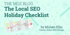 The Local SEO Holiday Checklist  You Could Even Say It Glows  http://mz.cm/2zg1CPY By @Miriam_Ellis_pic.twitter.com/NQRjEtSCaN Florida SEO  Brevard SEO  SEO Biz Marketing