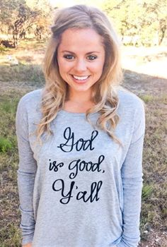 God Is Good Y'all - Long Sleeve Made out of Polyester, Cotton Sizing Notes . Christian Clothing, Christian Shirts, Christian Apparel, Vogue, Christen, God Is Good, Queen, Country Girls, Country Outfits
