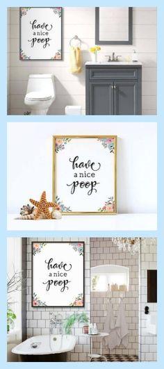 Bathroom Quote, Have a nice poop, Funny Bathroom Decor, Bathroom Print, Watercolor Floral, Funny Art, Bathroom Sign, Bathroom Printable Art #affiliate