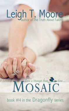 Cover Reveal: Mosaic (Dragonfly by Leigh Talbert Moore Mosaic Books, New Books, Good Books, Books New Releases, Beautiful Book Covers, Film Music Books, Book Authors, Love Book, Book Recommendations