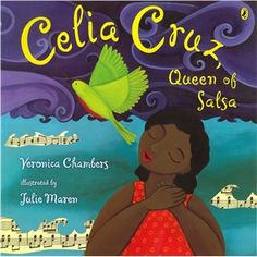 Celia Cruz, queen of salsa / Veronica Chambers ; illustrated by Julie Maren Chambers, Veronica. Elementary Spanish, Elementary Music, Teaching Spanish, Spanish Classroom, Learn Spanish, Cuban Salsa, Music Classroom, Classroom Ideas, Future Classroom