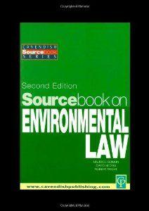 Sourcebook on environmental law by David Ong.  A a Balkema; 2nd ed. (1 de nov. 2001)