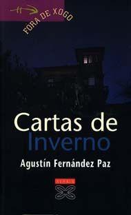 Cartas de inverno - Agustín Fernández Paz