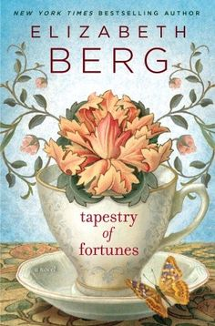 For The Strong Woman in Your Life: TAPESTRY OF FORTUNES by Elizabeth Berg.  Recommended by @Giselle Pantazis Roig