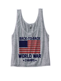 4th of July Crop Top for Ladies Women Woman Girls - American Flag Crop Tank Top - Back to Back World War Champs - Shirts for Women