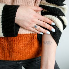 Carter by Alexis Boudal is a Quotes temporary tattoo from inkbox - 0 Truth Tattoo, Inkbox Tattoo, Tattoo Quotes, Black Tattoos, New Tattoos, Cool Tattoos, Tatoos, Fandom Tattoos, Arm Bracelets