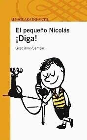 """¡Por fin Alceste tiene teléfono!  Lo malo es que grita mucho, bueno mas bien """"berrea"""" por el auricular y no se entera de lo que dices. Al pequeño Nicolás, con tanta llamada y tanto grito se le ha enfriado la sopa. Y su padre le ha quitado el teléfono para siempre. Valoración: 8"""