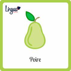 Pera/ Poire - Frutas en Francés/ Fruits en Français - Lingua Institute
