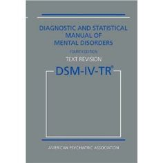 Diagnostic and Statistical Manual of Mental Disorders DSM-IV-TR Fourth Edition (Text Revision) (Paperback)By American Psychiatric Association Dsm Iv, Professional References, Social Topics, Abnormal Psychology, American Psychological Association, This Is A Book, Mental Disorders, Human Behavior, Science Books
