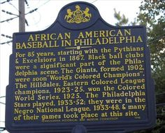 images of historical african american markers by state | African American Baseball in Philadelphia - Pennsylvania Historical ...