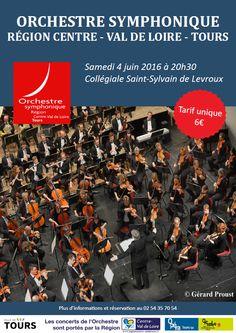 Concert de l'Orchestre Symphonique Région Centre - Val de Loire - Tours, Levroux, Collégiale Saint Sylvain, Place de l'Hôtel de Ville, Samedi 4 Juin 2016, 20h30