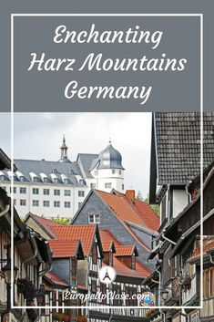Discover the Harz Mountains in Germany - Off the beaten path in Germany - Germany Fairytale Towns - Travel Tips Germany #Germany #Harz #Travel