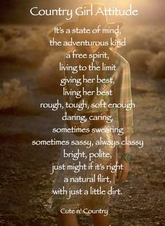 Country girl attitude!