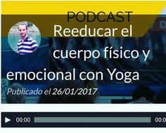 Audio en el que hablo de Como reeducar el cuerpo físico y emocional con Yoga. https://callateyhazyoga.com/blog/reeducar-cuerpo-fisico-emocional-yoga/ #yoga #asanas #yogaencasa #callateyhazyoga #meditacion