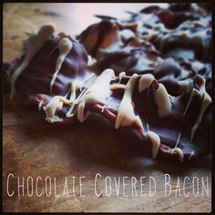 Chocolate Covered Bacon from Baked in Nova Scotia Making Chocolate, How To Make Chocolate, Chocolate Covered Bacon, Nova Scotia, Waffles, Baking, Breakfast, Recipes, Food