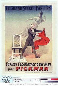 le grand sucès parisien, curieux escamotage d'une dame par Pickman : [affiche] / [Non identifié] - 1886