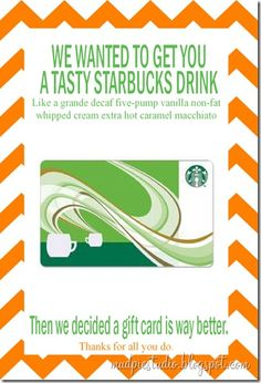 Starbucks Gift Card for Teacher Appreciation.