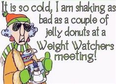 Its so cold funny quotes quote winter cold lol funny quote funny quotes maxine humor