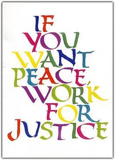 quote if you want peace justice - Google Search