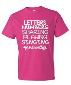Preschool Life Teacher T-Shirt Teacher Life T-Shirt by MissyLuLus (Step Team Outfits) Preschool Teacher Shirts, Teaching Shirts, Kindergarten Teachers, Preschool Quotes, School Spirit Shirts, Teacher Quotes, Teacher Outfits, Work Shirts, Shirts With Sayings