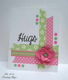 handmade card  ... Created by Lin for the Simon Says Stamp Wednesday challenge ... washi ta[es in pink and mint ... multi-layered flower ... big hanwriting font HUGS ... pretty card!!