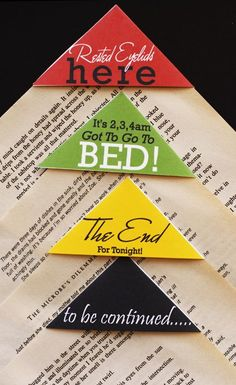 These are fantastic book marks which are used like a cap to save the page. When you've finished reading simply cap a few pages in the triangle and shut the book.The corners were designed to stop those peeps who insist on folding the page. These book corners leave your books in pristine condition.Paper Triangles measure 8.5cm x 6cm. Triangles are made from a sturdy 200gsm paper.These paper corners come in a set of 4.Sayings include:Rested Eyelids Hereto be continu...