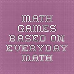 Online Math Games based on Everyday Math