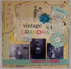 vintage grandma Love the use of patterns as background for a grandma who sewed!