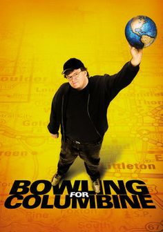 Bowling for Columbine (2002) Famed filmmaker and left-wing political humorist Michael Moore tackles America's obsession with firearms in this Oscar-winning documentary centered on the Columbine High School massacre of 1999.