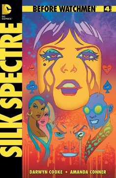 Before Watchmen: Silk Spectre #4. Art by Amanda Conner.