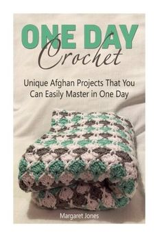 Are you planning to make beautiful crocheted blankets for your friends and family, but you are afraid that you don't have the time to do that! You're wrong. You do have the time. This book goes very handy when you have little time with very good patterns. (Affiliate)