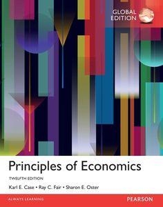 Principles of economics /   Karl E. Case, Ray C. Fair, Sharon M. Oster. 12th ed.