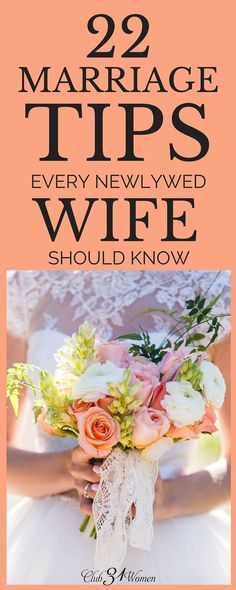 If you to enjoy a beautiful and loving marriage, then here are the marriage tips that every wife - whether newlywed or not - will want to know.....