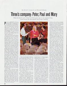 "Description: 1964 PETER, PAUL AND MARY vintage magazine article ""Three's company"" ~ Three's company: Peter, Paul and Mary ... By Alfred G. Aronowitz and Marshall Blonsky ... When two beards and a blonde met three years ago, no one imagined they would become the most popular folk group in history. ~ Size: The dimensions of each page of the three-page article are approximately 10.5 inches x 13.5 inches (26.75 cm x 34.25 cm). Condition: This original vintage three-page article is in Excellent ...."