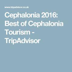 Cephalonia 2016: Best of Cephalonia Tourism - TripAdvisor
