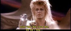 Jareth my beautiful goblin king
