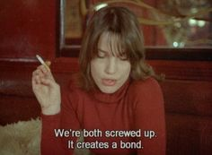 """We're both screwed up. It creates a bond."" - Eric Rohmer's ""L'amour l'après-midi"" aka ""Love in the Afternoon"", Pretty Things, Red Things, Screw It, Youre My Person, Movie Lines, Film Quotes, Cinema Quotes, Screwed Up, Film Stills"