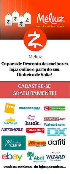 Méliuz - Cupons de Desconto das melhores lojas online e parte do seu Dinheiro de Volta! Faça seu cadastro gratuitamente...