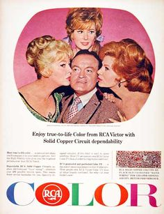 1965 RCA Color Television original vintage advertisement. With endorsement by Bob Hope, surrounded by Marilyn Maxwell, Jill St. John, and Rhonda Fleming.