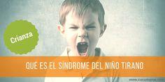 Síndrome del niño tirano