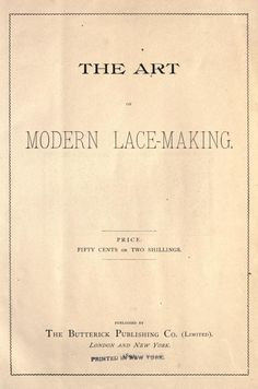 The Art of Modern Lace-Making, published in 1891.  Also available here: http://www.gutenberg.org/files/22325/22325-h/22325-h.htm